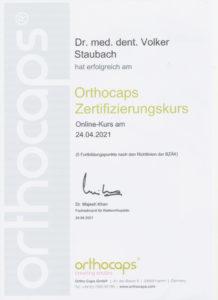 Zahnarzt Dr. Staubach Zertifikat Orthopcaps